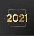 2021 happy new year label design vector image vector image