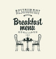 breakfast menu with a table for two vector image vector image
