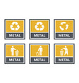 metal recycling labels set waste sorting icons vector image