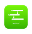 wall shelf icon green vector image