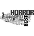 best horror movies text word cloud concept vector image vector image