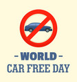 world car free day background flat style vector image