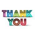 Thank You Colorful Paper Title Isolated on White vector image