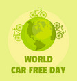 earth car free day background flat style vector image