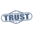 trust grunge stamp vector image vector image