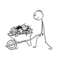 cartoon of man pushing wheelbarrow full of garbage vector image vector image
