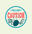 caution falling coconuts custom type circle label vector image vector image