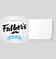 happy fathers day lettering stripes banner vector image vector image