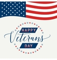 Happy Veterans Day with waving American flag vector image vector image
