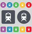 train icon sign A set of 12 colored buttons Flat vector image vector image