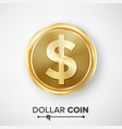 dollar gold coin realistic money sign vector image