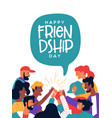 friendship day poster friends doing high five vector image vector image