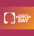 indigenous peoples day holiday concept template vector image vector image