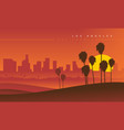 los angeles skyline during sunset usa vector image