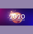 happy new 2020 year shining holiday design vector image