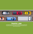 traffic jam on highway top view with road full of vector image vector image