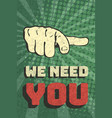 vintage we need you poster vector image