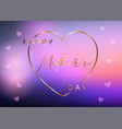 mothers day background with gold heart and text vector image