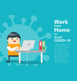 self isolation concept young man working vector image vector image