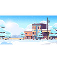 city building houses exterior modern town snowy vector image vector image