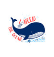 hand drawing whale print design with slogan vector image vector image