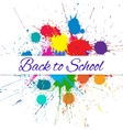 Back to School Banner over Bright Ink Color vector image vector image