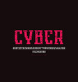 cyrillic serif font in cyber style vector image vector image