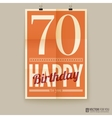 Happy birthday poster card seventy years old vector image
