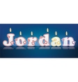 JORDAN written with burning candles vector image vector image