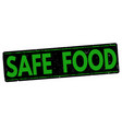safe food stamp vector image vector image