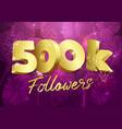 500 k followers 3d fireworks purple vector image vector image
