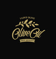 extra virgin olive oil premium quality olives vector image