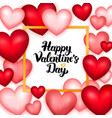 happy valentines day many hearts vector image vector image