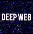 deep web poster vector image