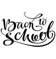 back to school ornate handwriting calligraphy text vector image vector image