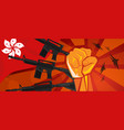 hongkong flag and hand fist fight warfare country vector image