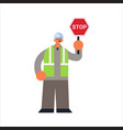 male builder holding stop sign closing or blocking vector image