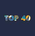 top 40 concept word art vector image vector image