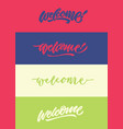 welcome modern calligraphy typography greeting vector image