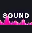 poster a sound wave from equalizer with big vector image vector image