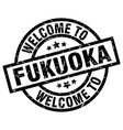 welcome to fukuoka black stamp vector image vector image