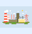 landscape of energy station power plant in flat d vector image