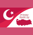 turkey republic day national flag and map banner vector image