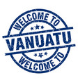 welcome to vanuatu blue stamp vector image vector image