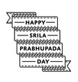 happy srila prabhupada day greeting emblem vector image