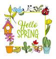 hello spring poster cactus flower ladybug bird vector image