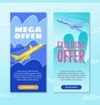 mega offer exclusive offer book now sky trip vector image