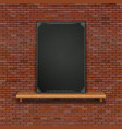 Old brick wall shelf black board