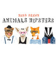 hand drawn animals hipsters set vector image