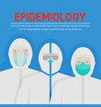 epidemic disease concept doctors in protective vector image
